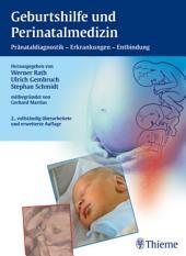 Geburtshilfe und Perinatalmedizin: Pränataldiagnostik - Erkrankungen - Entbindung, Ausgabe 2