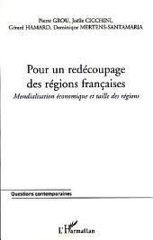 Pour un redécoupage des régions françaises: Mondialisation économique et taille des régions