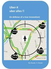 Uber-X uber alles