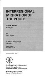 Interregional migration of the poor: some recent changes
