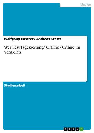 Wer liest Tageszeitung  Offline   Online im Vergleich PDF
