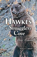 The Hawkes of Smugglers Cove