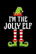 I'm the Jolly Elf
