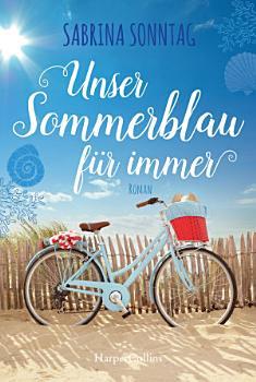 Unser Sommerblau f  r immer PDF