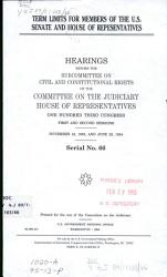 Term Limits for Members of the U S  Senate and House of Representatives PDF