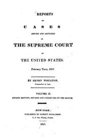 Reports of Cases Argued and Adjudged in the Supreme Court of the United States--: August 1801-[February 1815], Volume 15