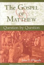 Gospel of Matthew, The: Question by Question