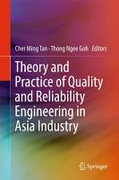 Theory and Practice of Quality and Reliability Engineering in Asia Industry PDF