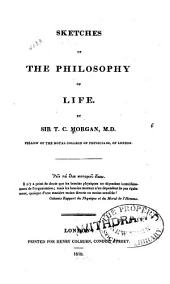 Sketches of the philosophy of life