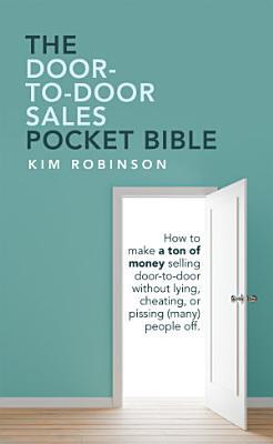 The Door To Door Sales Pocket Bible