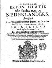 Een recht-tijdich expostulatie ofte klachte over de Nederlanders, aenwijsende haar ondanckbaerheyt jegens, en de nootsaeckelickheyt van hun accoort met de republycke lvan Engelandt te maecken