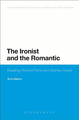 The Ironist and the Romantic PDF