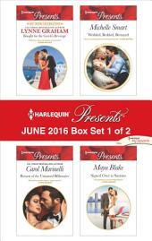 Harlequin Presents June 2016 - Box Set 1 of 2: An Anthology