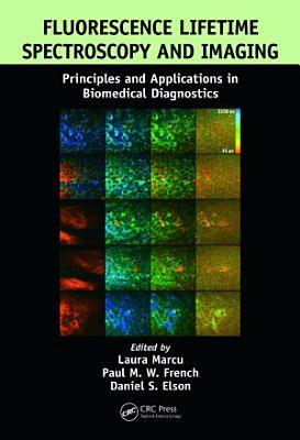 Fluorescence Lifetime Spectroscopy and Imaging PDF