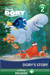 Finding Dory: Dory''s Story: A Disney Read-Along (Level 2)