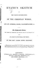Sketch of the various denominations of the Christian World ... Eighteenth edition: with an account of several new sects, by J. H. Bransby