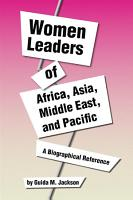 Women Leaders of Africa  Asia  Middle East and Pacific PDF
