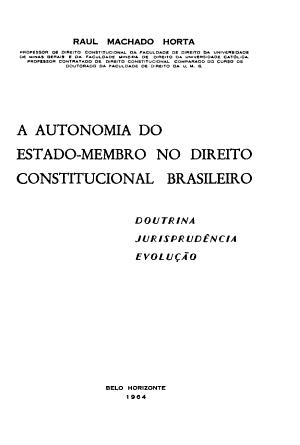 A Autonomia Do Estado Membro No Direito Constitucional Brasileiro