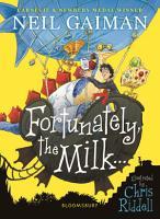 Fortunately  the Milk       PDF