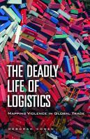 The Deadly Life of Logistics PDF