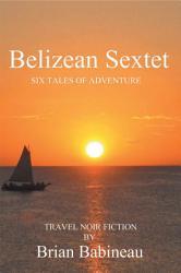 Belizean Sextet Book PDF