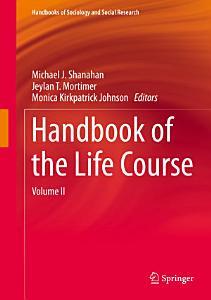 Handbook of the Life Course Book