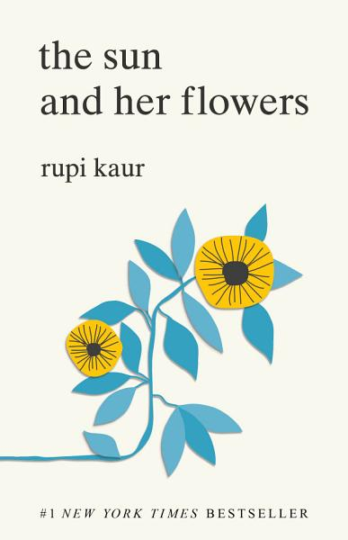 Download The Sun and Her Flowers Book