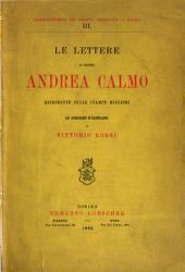 Le lettere di messer Andrea Calmo: riprodotte sulle stampe migliori