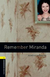 Remember Miranda Level 1 Oxford Bookworms Library: Edition 3