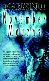 November Mourns: A Novel