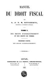 Manuel du droit fiscal: Volume1