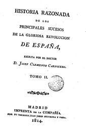 Historia razonada de la gloriosa Revoluciòn de España, 2