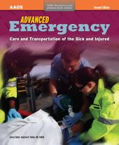AEMT: Advanced Emergency Care and Transportation of the Sick and Injured: Edition 2