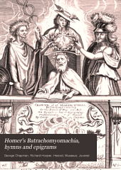 Homer's Batrachomyomachia, hymns and epigrams