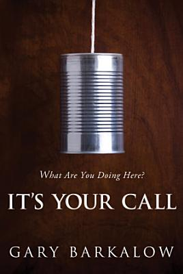 It s Your Call