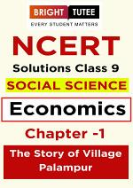 NCERT Solutions for Class 9 Social Science (Economics) Chapter 1 The Story of Village Palampur