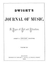Dwight's Journal of Music: A Paper of Art and Literature, Volumes 11-12