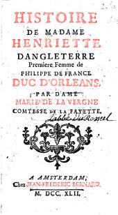 Histoire de Madame Henriette d'Angleterre