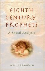 Eighth Century Prophets: a Social Analysis