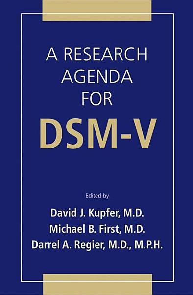 Download A Research Agenda For DSM V Book