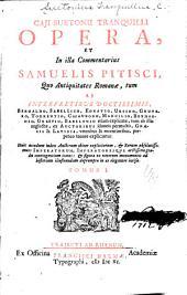 Caji Suetonii Tranquilli opera: et in illa commentarius Samuelis Pitisci, Volume 1
