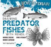 Drawing Predator Fish with Pencil