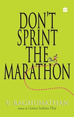 Don t Sprint The Marathon