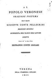 Al popolo veronese orazione postuma dell'abate Giuseppe conte Pellegrini