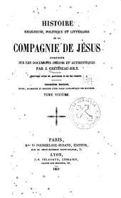 Histoire religieuse: politique et littéraire de la Compagnie de Jésus, Volume6