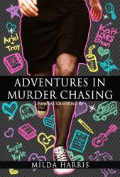 Adventures In Murder Chasing Book PDF