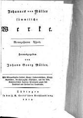 Johannes von Müller sämmtliche Werke: -26. T. Der Geschichte Schweitzerischer Eidgenossenschaft erster[-achter] Theil