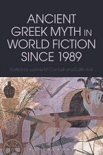 Ancient Greek Myth in World Fiction since 1989