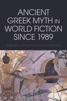 Ancient Greek Myth in World Fiction since 1989 PDF