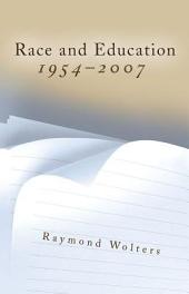 Race and Education, 1954-2007